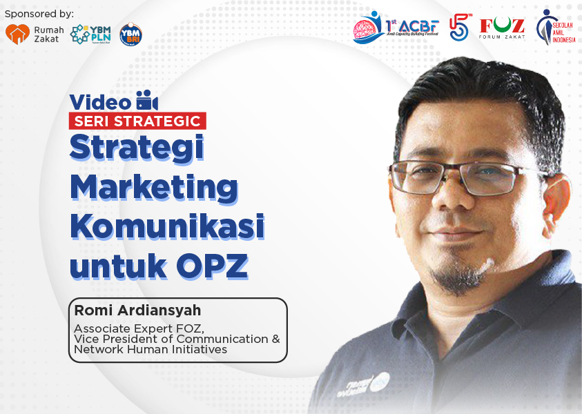 Webinar Seri Strategic: Strategi Marketing Komunikasi untuk OPZ