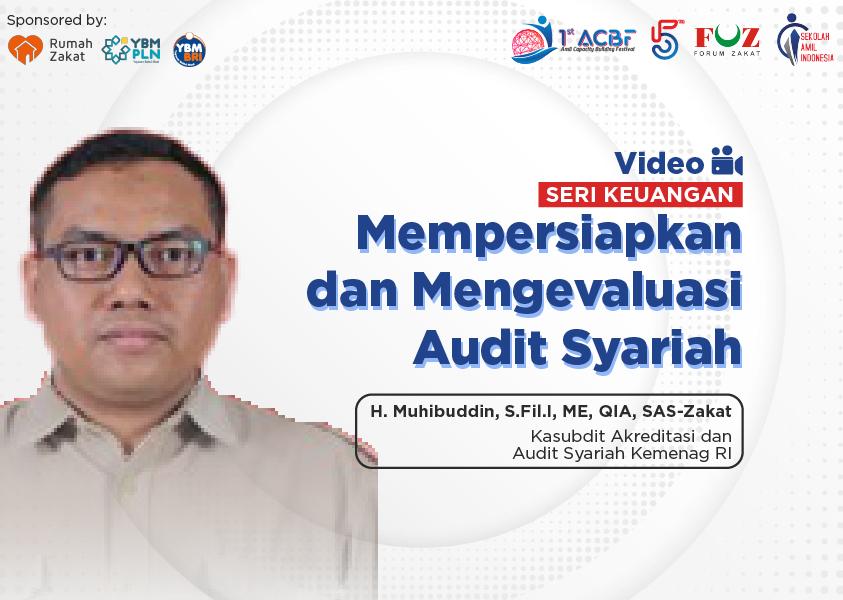 Webinar Seri keuangan: Mempersiapkan dan Mengevaluasi Audit Syariah