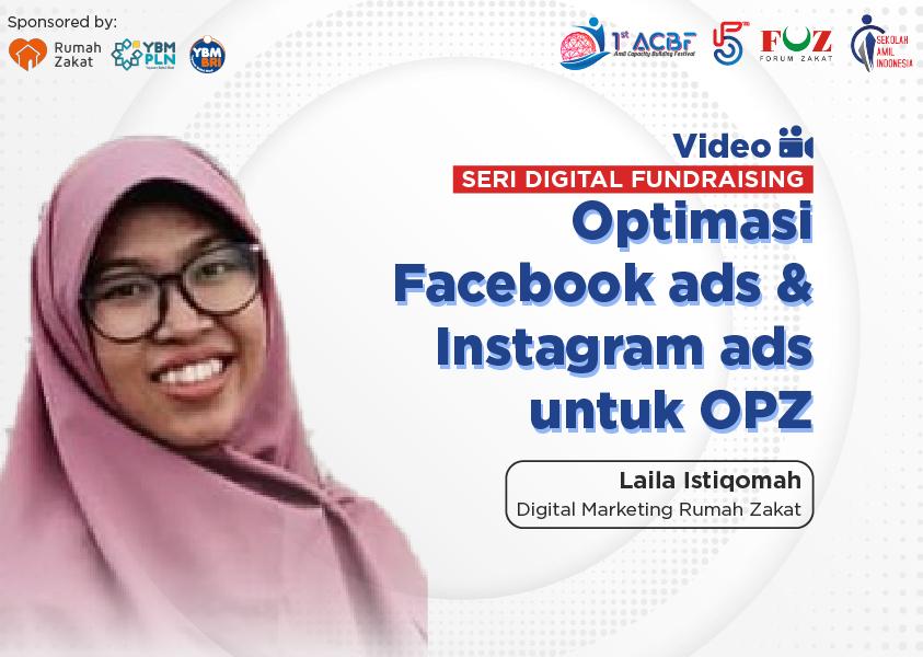 Webinar Seri Digital Fundraising: Optimasi Facebook ads & Instagram ads untuk OPZ