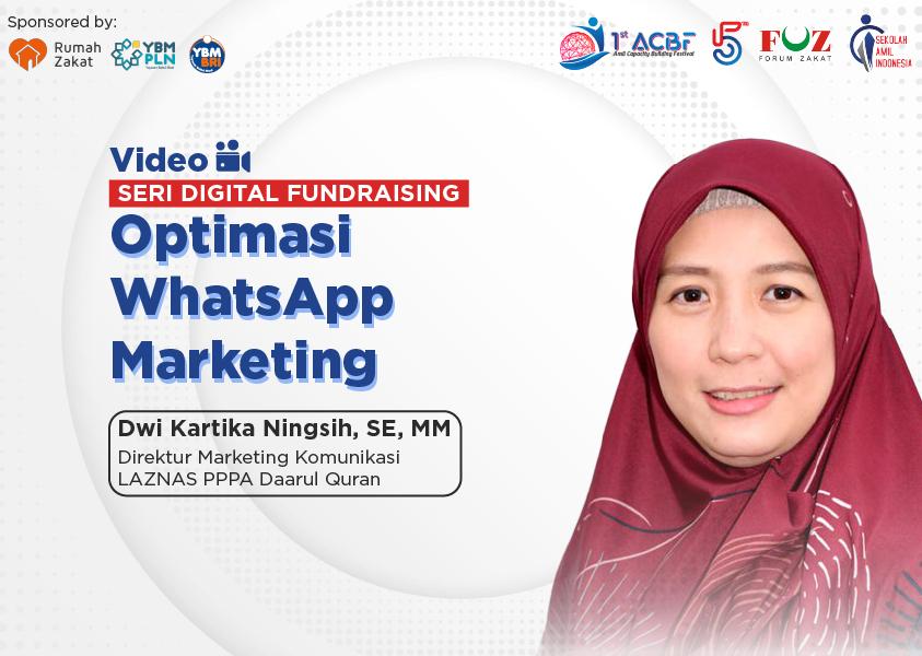 Webinar Seri Digital Fundraising: Optimasi WhatsApp Marketing