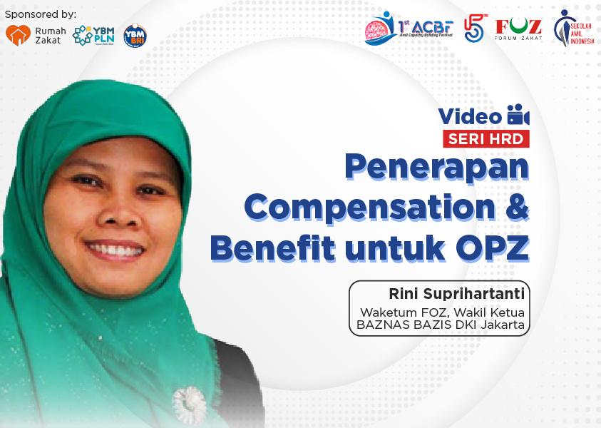 Webinar Seri HRD: Penerapan Compensation & Benefit untuk OPZ