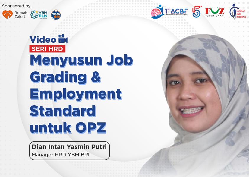 Webinar Seri HRD: Menyusun Job Grading & Employment Standard untuk OPZ